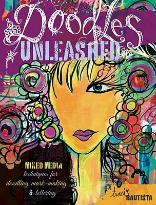 Doodles Unleashed By Bautista, Traci